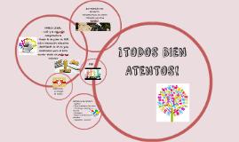 Copy of TODOS BIEN ATENTOS