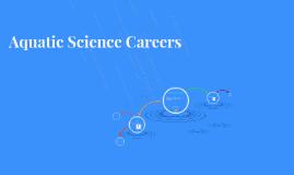 Aquatic Science Careers