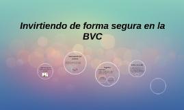 Invirtiendo de forma segura en la BVC