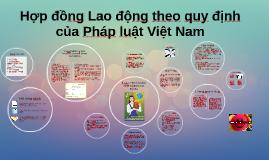 Hợp đồng Lao động theo quy định của Pháp luật Việt Nam
