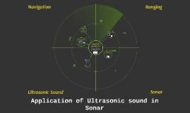 Application of Ultrasonic sound in Sonar