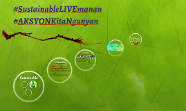 Sustainable LIVEmanan