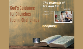 God's Guidance for Churches facing Challenges