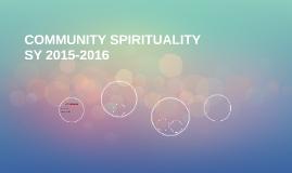 COMMUNITY SPIRITUALITY