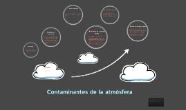 Contaminantes de la atmósfera, hidrosfera y geosfera.