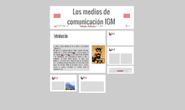 Los medios de comunicación IGM