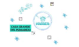 CASA GRANDE DEL PUMAREJO