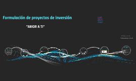 """Proyecto de inversion """"Amor a ti"""""""