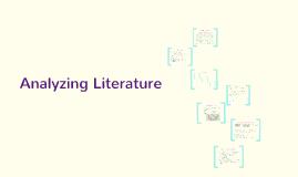 Analyzing Literature Prezi