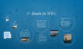 Copy of U-Boats in WW1