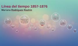 Linea del tiempo 1857-1876