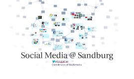 Social Media @ Sandburg: Opportunities Ahead