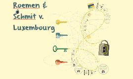 Roemen & Schmit v. Luxembourg