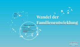 Wandel der Familienentwicklung
