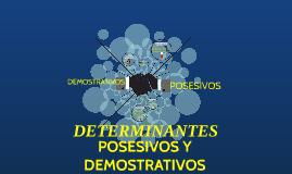 POSESIVOS Y DEMOSTRATIVOS