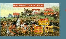 SURGIMIENTO DE LA CULTURA