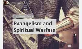 Copy of CLP Training Talk 1 - Evangelism and Spiritual Warfare