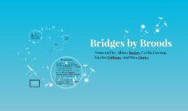 Bridges by Broods