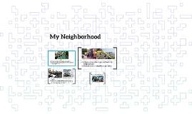 My Neighborhood (B10)