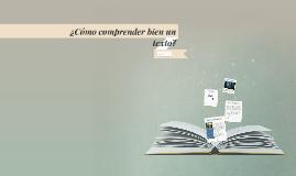 ¿Cómo comprender bien un texto?