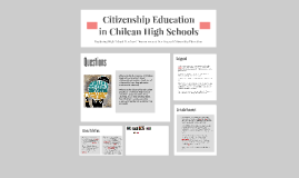 Copy of Citizenship Education in Chile