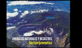 AMENAZAS NATURALES Y DESASTRES