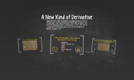 A New Kind of Derivative