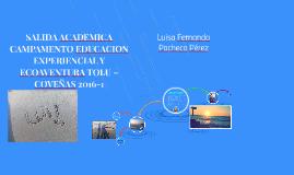 SALIDA ACADEMICA CAMPAMENTO EDUCACION EXPERIENCIAL Y ECOAVEN