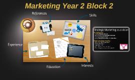Marketing Year 2 Block 2