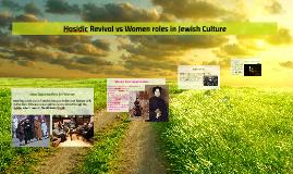 Hasidic Revival vs Women