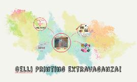 Copy of Gelli Printing Extravaganza!