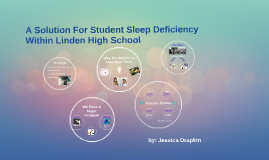Later Start Time for Linden High School:  A Comprehensive Plan to Eliminate Student Sleep Deficit