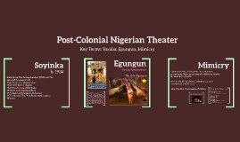 Post-Colonial Nigerian Theater