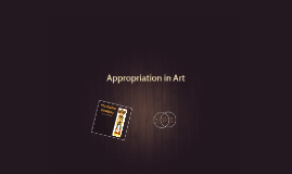 Appropriation in Art