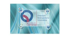 Municipio del Distrito Metropolitano de Quito / Dirección Metropolitana de Informática / Unidad de Proyectos - DMI