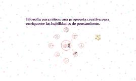 Copy of Filosofía para niños: una propuesta creativa para enriquecer