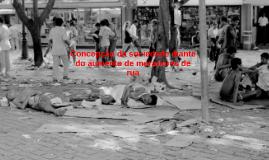 Copy of Concepção da sociedade diante do aumento de moradores de rua