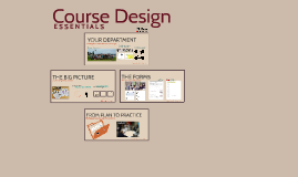 Course Design Essentials: The Big Picture