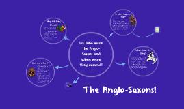 Anglo-Saxons!