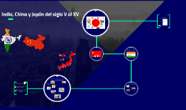 India, China y Japón del siglo V al XV