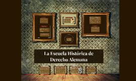 La Escuela Histórica de Derecho Alemán