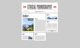 ETHICAL PORNOGRAPHY