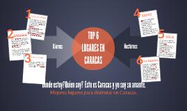 TOP 10 LUGARES EN CARACAS