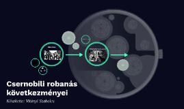 Csernobili robanás következményei