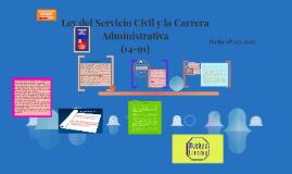 Ley Del Servicio Civil y la Carrera Administrativa