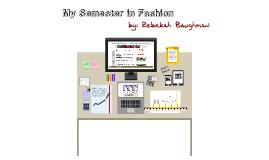 My Semester in Fashion