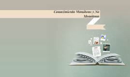 Copy of Conocimiento Monótono y No Monótono
