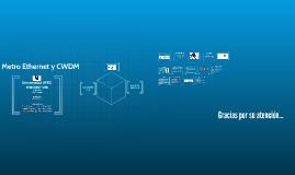 Metro Ethernet y CWDM