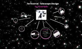 Terrestrial Telescope Design