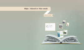 Natural or Man-made: Using maps
